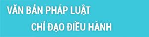van-ban-phap-luat-chi-dao-dieu-hanh