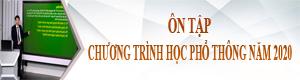 on-tap-chuong-trinh-hoc-pho-thong-nam-2020