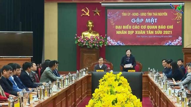 Thái Nguyên: Gặp mặt các cơ quan báo chí nhân dịp Xuân Tân Sửu 2021