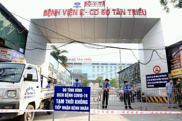 Hà Nội: Tạm thời đóng cửa cả 3 cơ sở Bệnh viện K sau khi phát hiện 10 ca Covid-19