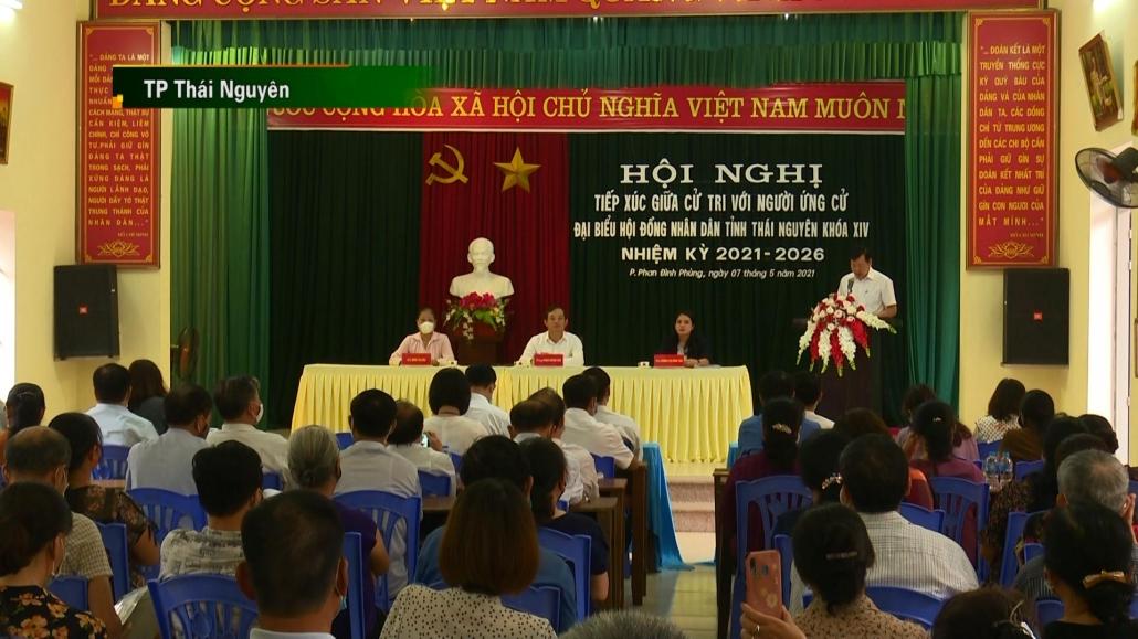 Tiếp xúc cử tri vận động bầu cử đại biểu HĐND tỉnh Thái Nguyên lần thứ XIV, nhiệm kỳ 2021-2026