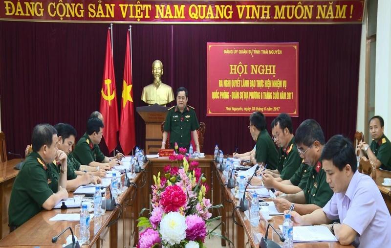 Đảng ủy Quân sự tỉnh Thái Nguyên triển khai công tác 6 tháng cuối năm 2017
