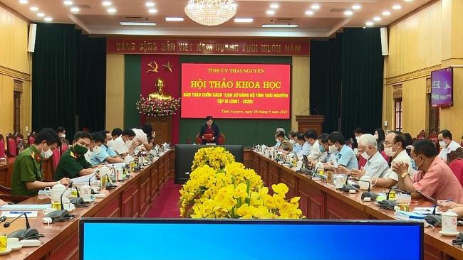 """Hội thảo khoa học bản thảo cuốn sách """"Lịch sử Đảng bộ tỉnh Thái Nguyên tập III (2001-2020)"""