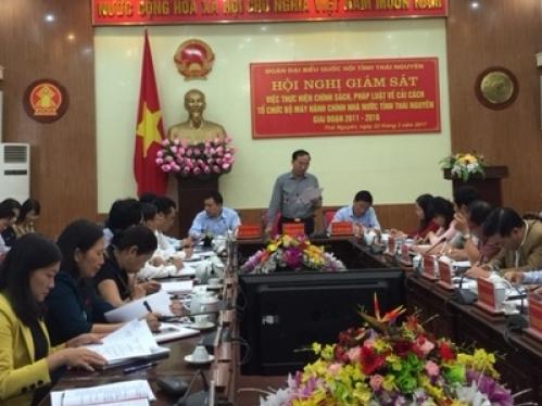 Giám sát việc thực hiện chính sách, pháp luật về cải cách hành chính tổ chức bộ máy hành chính Nhà nước tỉnh Thái Nguyên giai đoạn 2011 - 2016