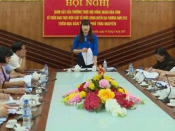 Giám sát thực hiện Luật Tổ chức chính quyền địa phương tại Thành phố Thái Nguyên