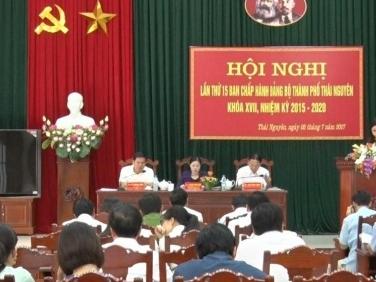 hoi nghi ban chap hanh dang bo thanh pho thai nguyen lan thu 15