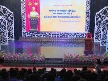 Thông tin nhanh kết quả Hội nghị lần thứ 6 Ban Chấp hành Trung ương Đảng khóa XII