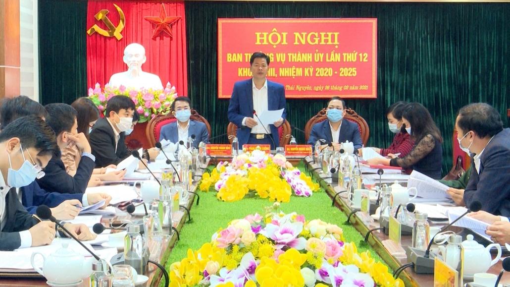 Hội nghị Ban Thường vụ Thành ủy Thái Nguyên lần thứ 12