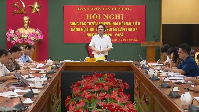 Đẩy mạnh tuyên truyền Đại hội đại biểu Đảng bộ tỉnh Thái Nguyên lần thứ XX, nhiệm kỳ 2020-2025