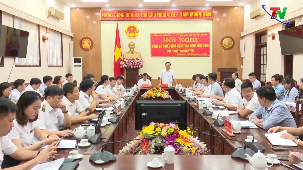 Công bố quyết định kiểm toán ngân sách địa phương năm 2019 tại Thái Nguyên
