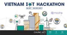 18 doi lot vao vong chung ket vietnam iot hackathon 2017