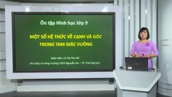 on tap kien thuc pho thong mon hinh hoc lop 9 mot so he thuc ve canh va goc trong tam giac vuong