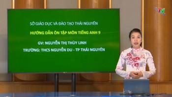 Ôn tập kiến thức phổ thông môn Tiếng Anh lớp 9: Chữa bài tập