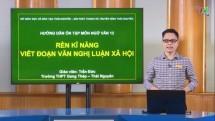 on tap chuong trinh pho thong mon van hoc lop 12 ren ky nang viet doan van nghi luan xa hoi