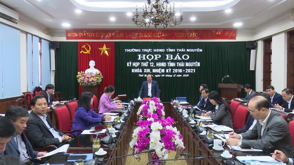 Họp báo Kỳ họp thứ 12, HĐND tỉnh Thái Nguyên khóa XIII, nhiệm kỳ 2016-2021