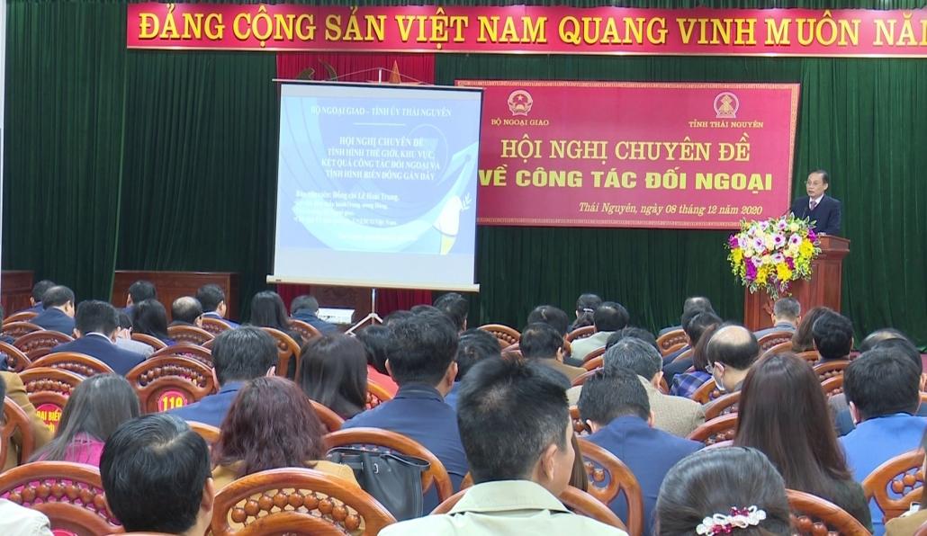 Hội nghị chuyên đề về công tác đối ngoại và quán triệt, triển khai các kết luận của Bộ Chính trị