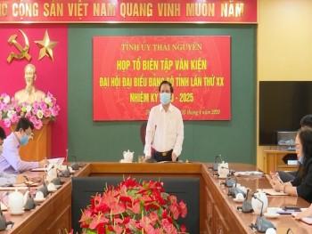 Họp Tổ Biên tập Văn kiện Đại hội Đại biểu Đảng bộ tỉnh Thái Nguyên lần thứ XX