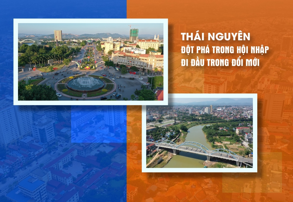 Megastory: Thái Nguyên đột phá trong hội nhập, đi đầu trong đổi mới