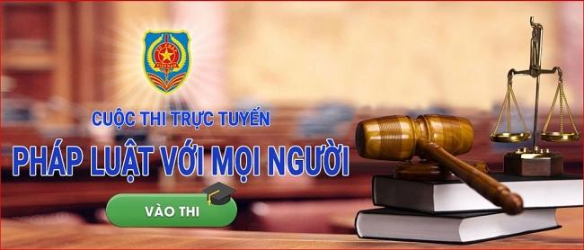 """Cuộc thi Tìm hiểu pháp luật trực tuyến """"Pháp luật với mọi người"""""""