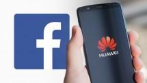 den luot facebook nghi choi cam huawei cai dat len smartphone