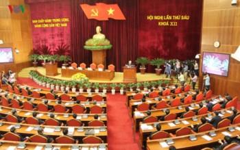 Hội nghị Trung ương 6 (khóa XII): Những điểm nhấn quan trọng