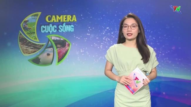Bản tin Camera cuộc sống ngày 21/7/2021