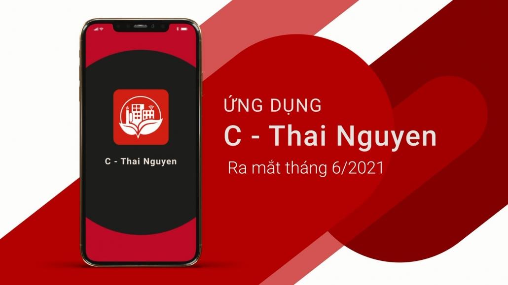 Ứng dụng C-Thainguyen kết nối chính quyền với người dân và doanh nghiệp