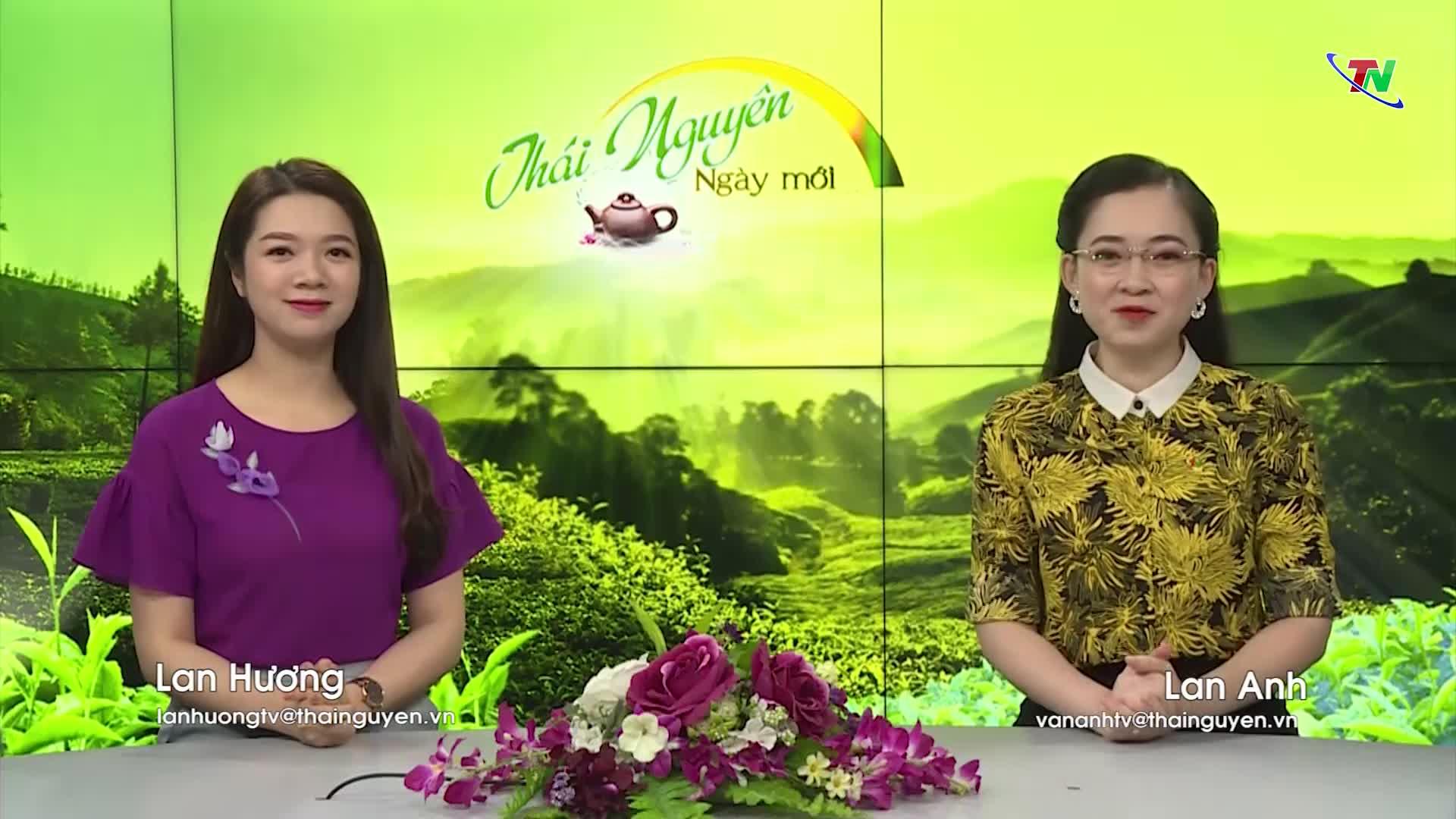 Chương trình Thái Nguyên ngày mới ngày 27/5/2020
