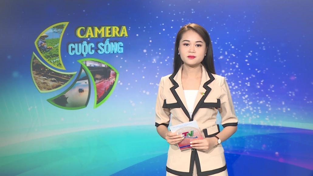 Camera cuộc sống ngày 09/5/2021