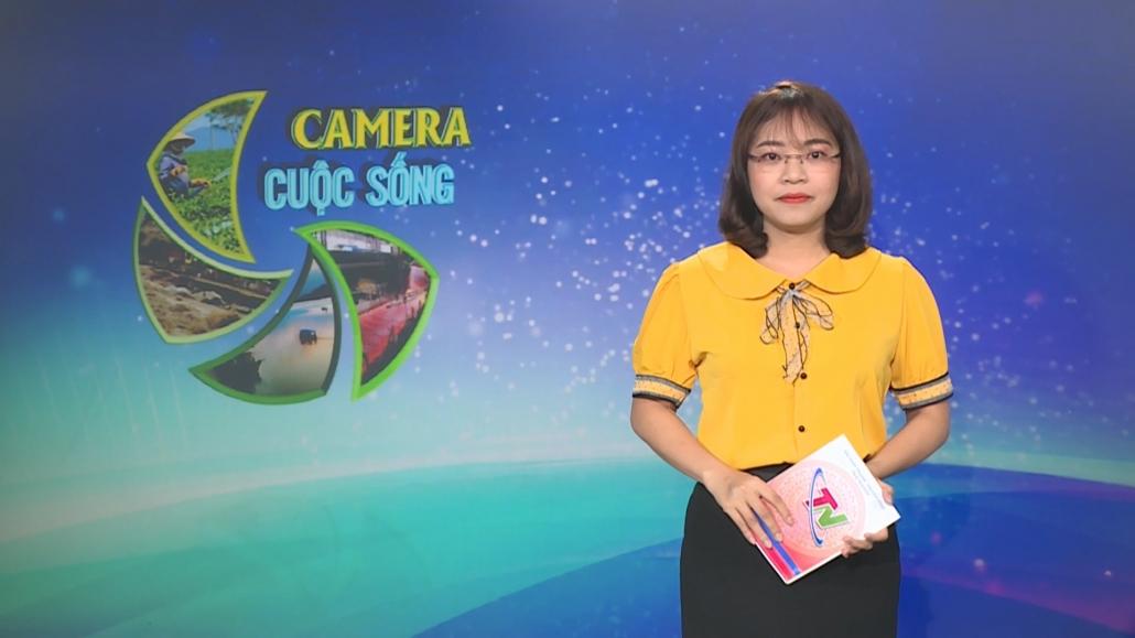 Camera cuộc sống ngày 04/7/2021