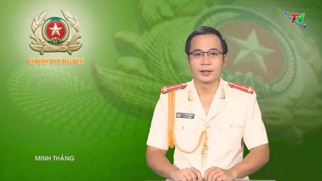 An ninh Thái Nguyên ngày 21/8/2021