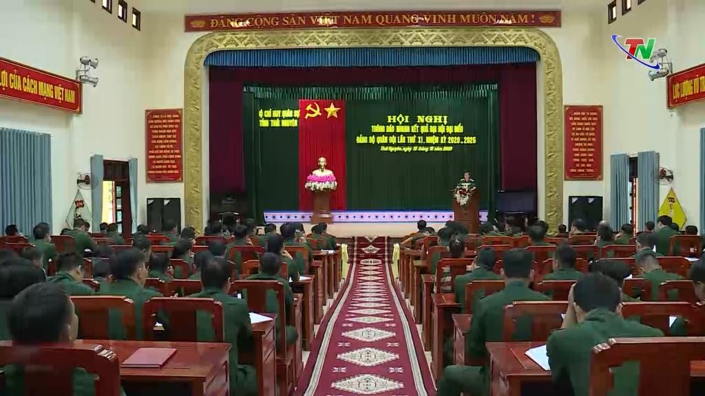 Đảng bộ Quân sự tỉnh Thái Nguyên thông báo kết quả Đại hội Đảng