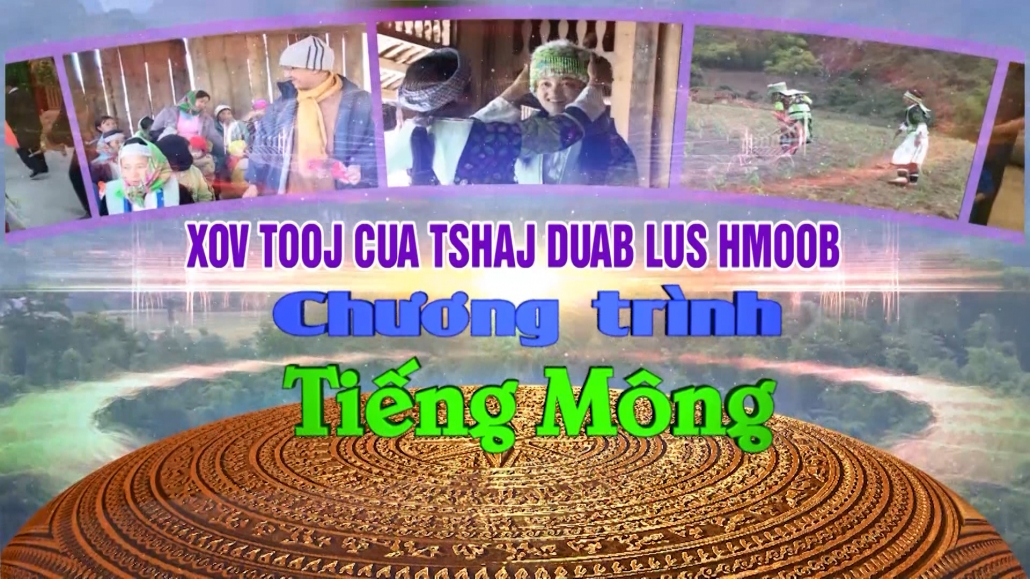 Chương trình Tiếng Mông ngày 10/10/2021