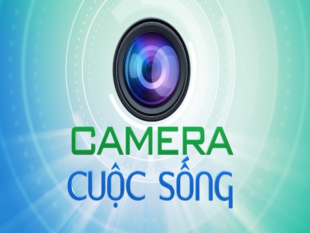Camera cuộc sống ngày 3/4/2021
