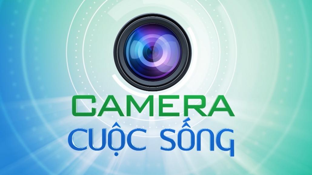 Camera cuộc sống 19/4/2021