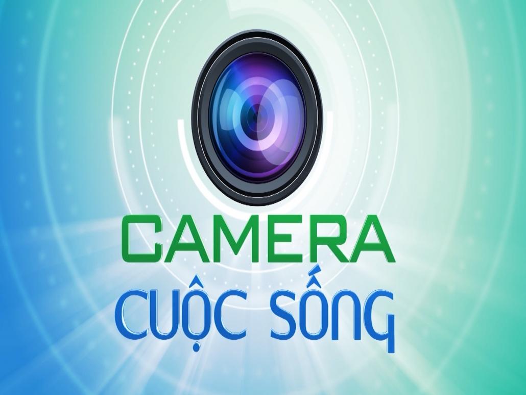 Camera cuộc sống ngày 1/6/2021