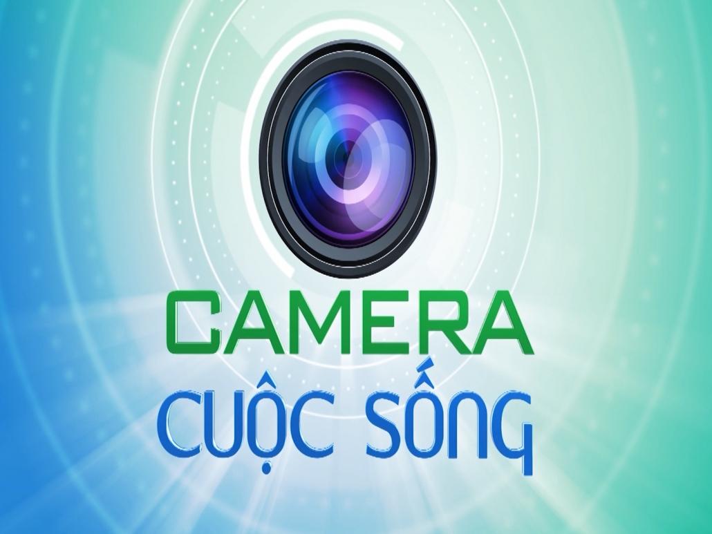Camera cuộc sống ngày 29/6/2021