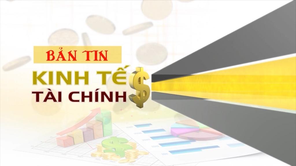 Bản tin Kinh tế tài chính ngày 30/9/2020