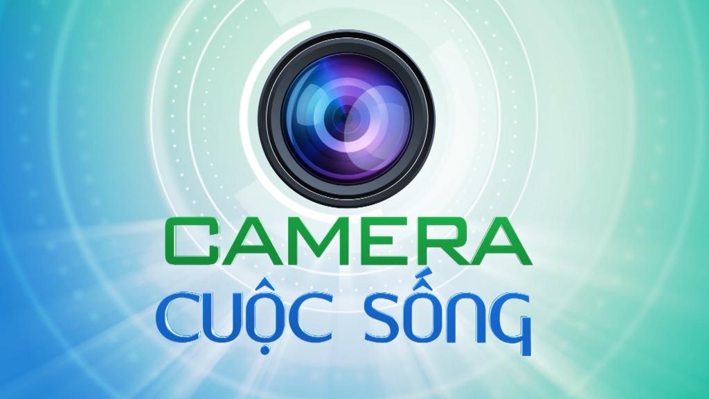 Camera cuộc sống ngày 16/10/2020