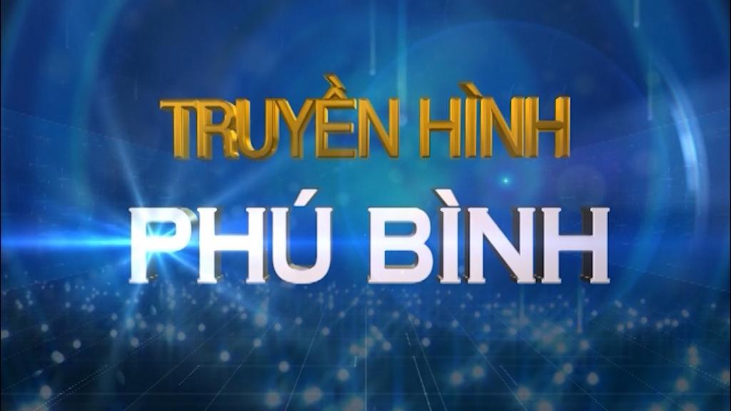 Truyền hình Phú Bình ngày 16/10/2020