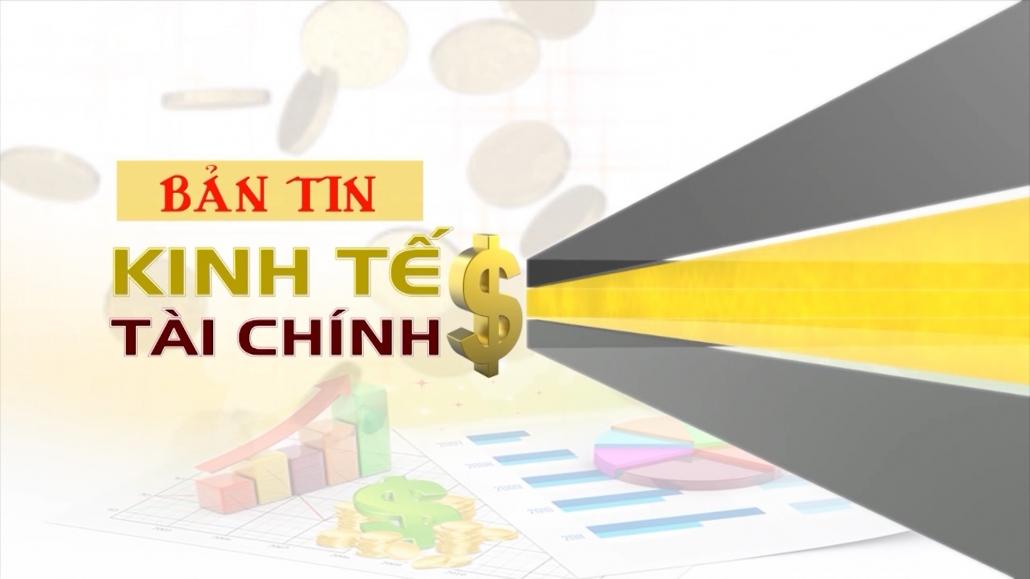 Bản tin Kinh tế tài chính ngày 24/10/2020