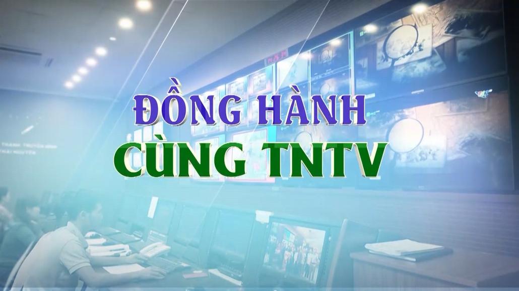 Đồng hành cùng TNTV ngày 7/11/2020