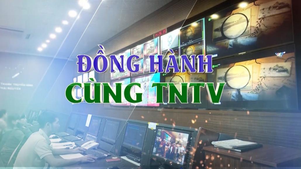 Chuyên mục Đồng hành cùng TNTV ngày 9/1/2021
