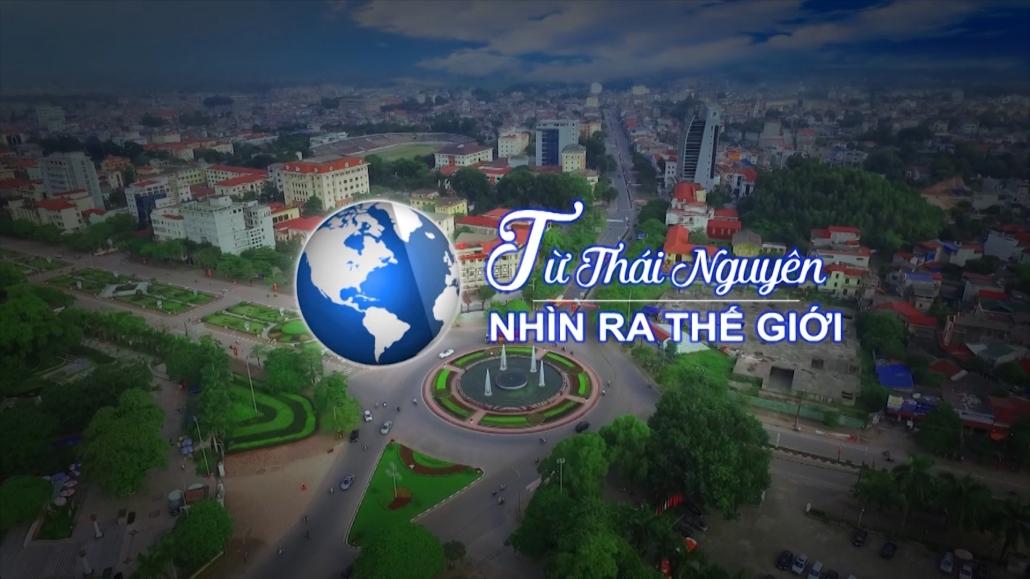 Chuyên mục Từ Thái Nguyên nhìn ra thế giới ngày 9/1/2021