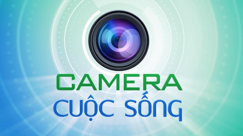 Bản tin Camera cuộc sống ngày 22/4/2021