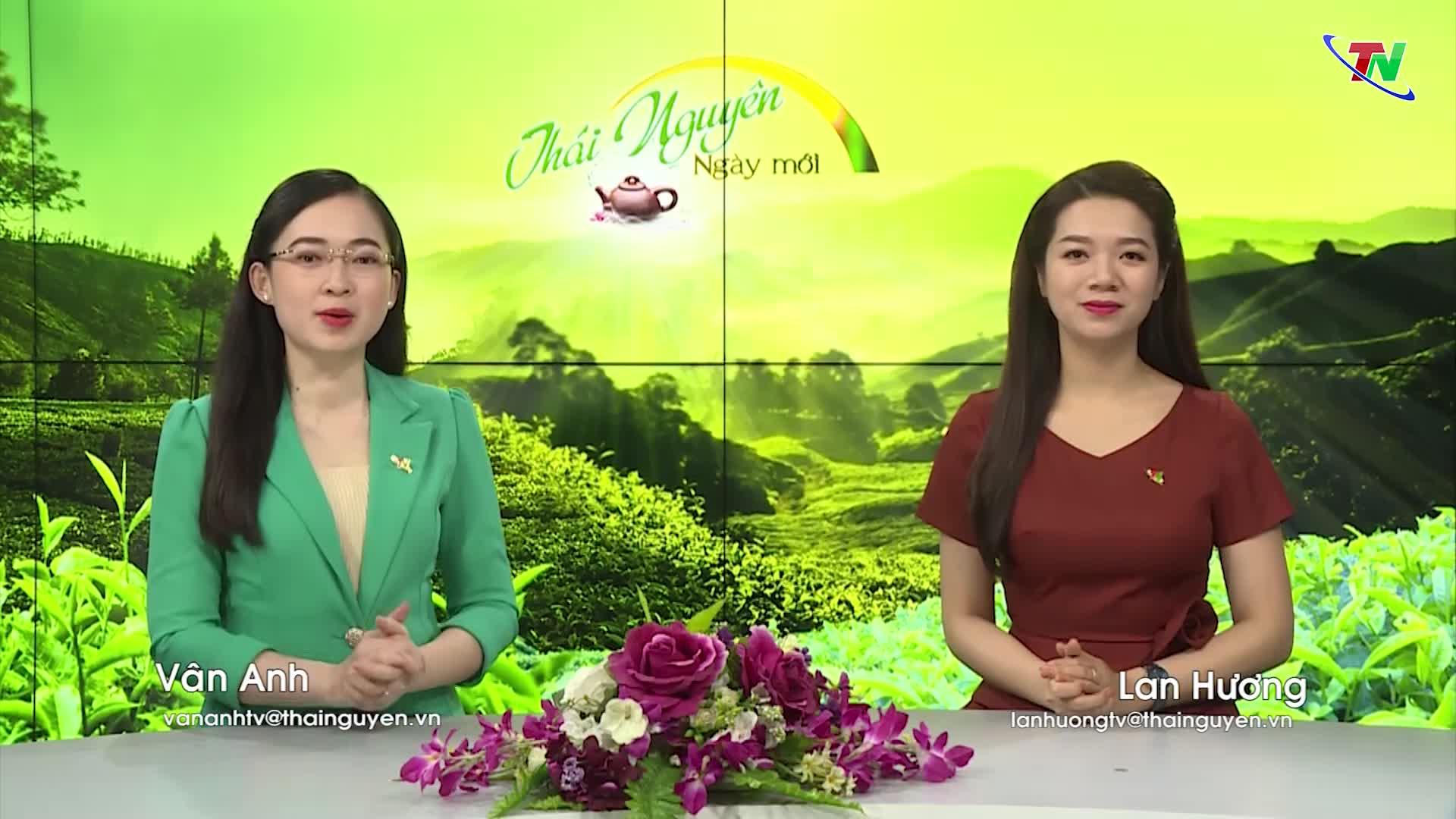 Chương trình Thái Nguyên ngày mới ngày 24/5/2020